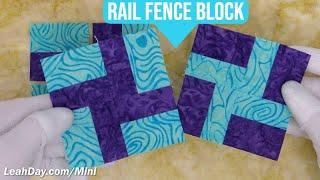Easy And Quick Rail Fence Quilt Block - Mini Block Monday #19
