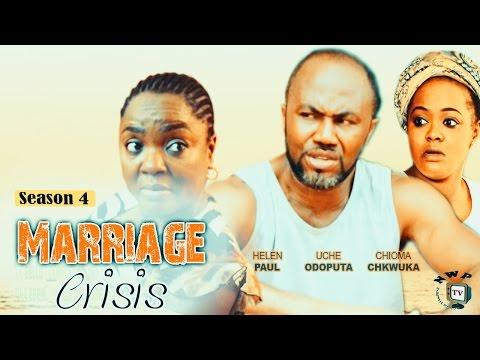 Marriage Crisis (Pt. 4) [Starr. Uche Odoputa, Ebere Okaro Onyiuke, Chioma Chukwuka, Helen Paul]