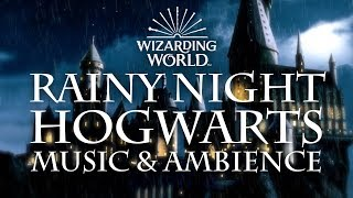 Harry Potter Music & Ambience | Rainy Night at Hogwarts