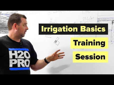 Irrigation Training With Waterpro - Learn The Basics of Irrigation ...
