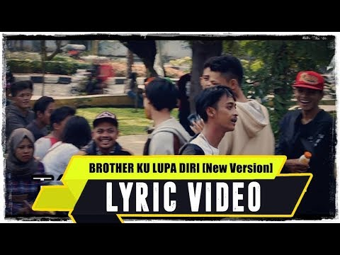 ANJAR OX'S - Brother Ku Lupa Diri [New Version] ( Lyric Video ) Mp3