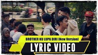 ANJAR OX'S - Brother Ku Lupa Diri [New Version]
