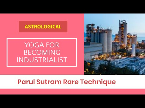 , title : 'Astrological  Yoga for Becoming Industrialist - Parul Sutram rare technique