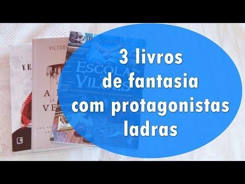 [VEDA 18] 3 LIVROS DE FANTASIA COM PROTAGONISTAS LADRAS | Blog Pétalas de Liberdade