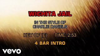 Charlie Daniels Band - Wichita Jail (Karaoke)