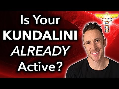 7 - Signs You've Already Had A KUNDALINI AWAKENING