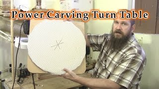 Power Carving  Relief Carving  Turn Table For Power Carving