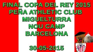 Peña Athletic Miguelturra Final Copa Rey 2015