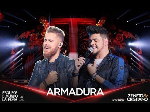 ARMADURA – Zé Neto e Cristiano