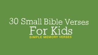 30 SMALL BIBLE VERSES FOR KIDS | EASY LEARNING BIBLE VERSES FOR KIDS | 4K VIDEO