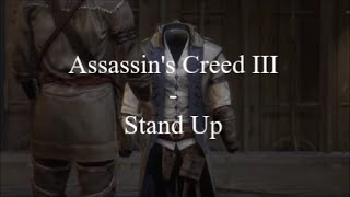 Assassin's Creed III - Stand Up