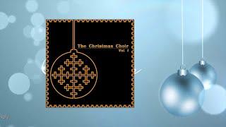The Christmas Choir Vol. 1