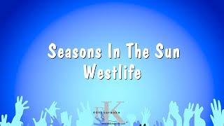 Seasons In The Sun - Westlife (Karaoke Version)