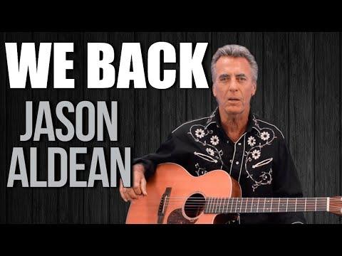 Jason Aldean We Back Guitar Lesson + Tutorial