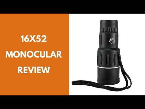 16×52 Monocular  review