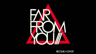 Far From You - Falling Short Distances
