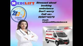 Advanced Medical Ambulance Service in Bokaro and Dhanbad by Medilift