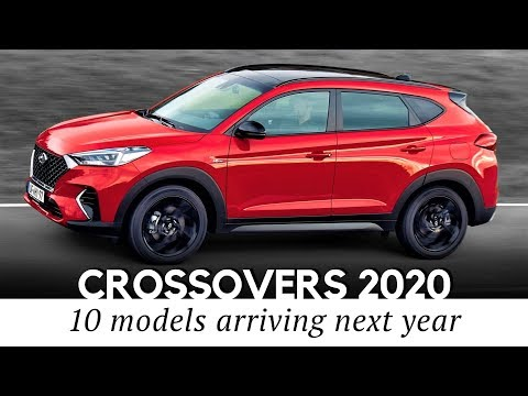 Download 10 Upcoming Crossovers and Compact SUVs of 2020 (Guide to Latest Models) HD Mp4 3GP Video and MP3