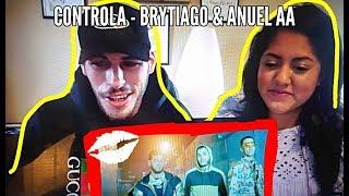 REACCION A Controla 🎮   Brytiago & Anuel AA