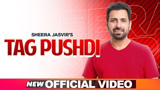 SHEERA JASVIR Live 3 | Tag Pushdi (Official Video) | Latest Punjabi Songs 2020