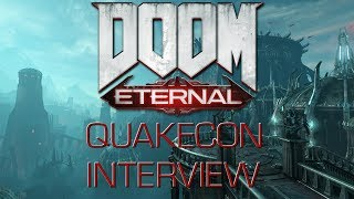 QUAKECON 2018 | DOOM ETERNAL INTERVIEW