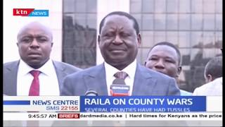 Raila on county wars as he faulted lawmakers and ward reps