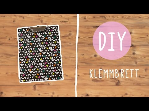 Klemmbrett selber machen – DIY mit Nina Moghaddam