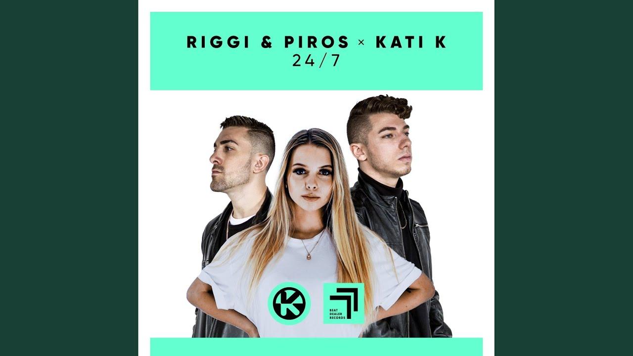 Riggi & Piros & Kati K – 24/7