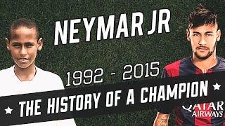 Neymar Jr - The History Of A Champion (1992-2015)|HD