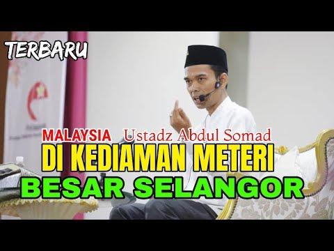 MASYA ALLAH Ustadz Abdul Somad Ceramah di Kediaman Menteri Besar Selangor