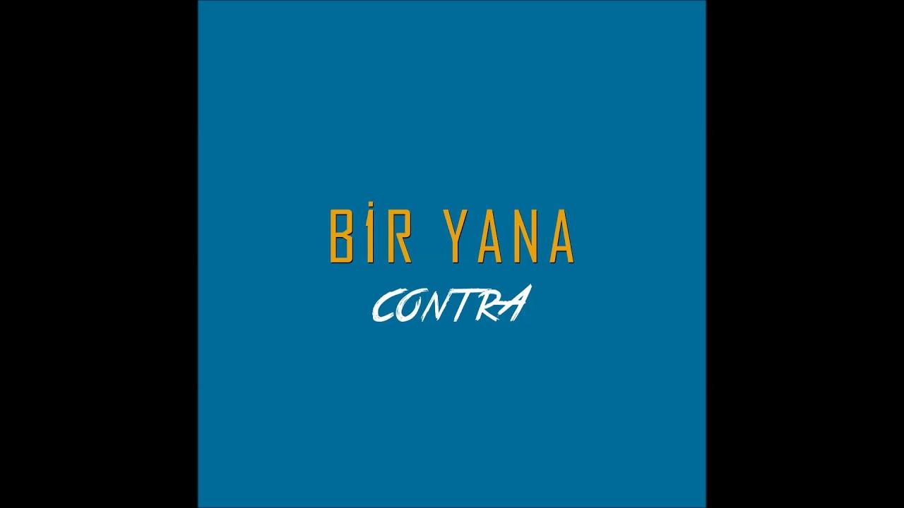 Contra – Bir Yana Şarkı Sözleri