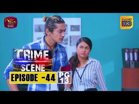 Crime Scene - ක්රයිම් සීන්   Episode -44   2019-01-09   Rupavahini TeleDrama