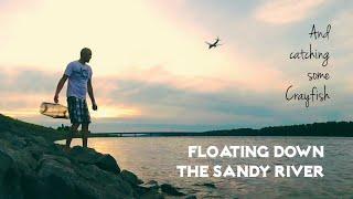 Float down The Sandy River + bunus Crayfishing
