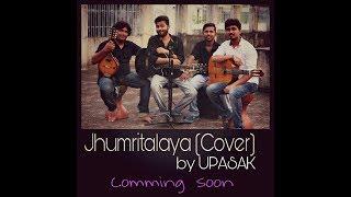 Jhumritalaiyya - Jagga Jasos  ( Arijit Singh ) Cover By Upasak ft. Munna Halder