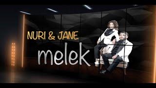 Nuri Serinlendirici & Jane - MELEK