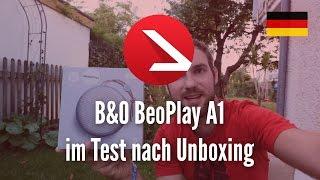 B&O BeoPlay A1 im Test nach Unboxing [4K UHD]