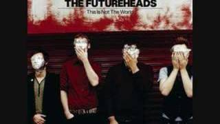 The Futureheads - See What You Want To See