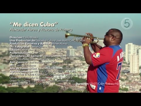 Havana D'Primera - Me Dicen Cuba (Official Video)