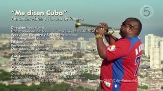 Havana D'Primera   Me Dicen Cuba (Official Video)