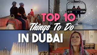 Dubai City Video : Top 10 Things To Do In Dubai City Video