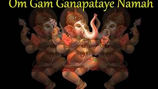 Om Gam Ganapataye Namah (108 times)