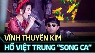 Thiên duyên tiền định - Hồ Việt Trung, Vĩnh Thuyên Kim | Gala cặp đôi vàng