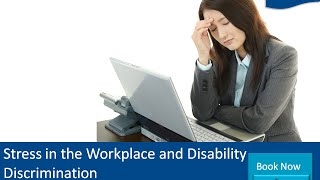 Stress in the Workplace and Disability Discrimination