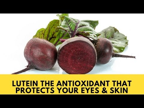 Lutein The Antioxidant That Protects Your Eyes & Skin