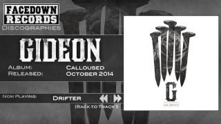 Gideon - Calloused - Drifter