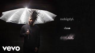 nobigdyl. - close (Audio)