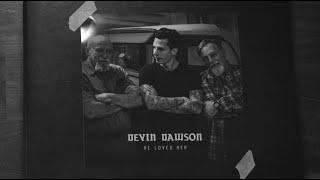 Devin Dawson He Loved Her