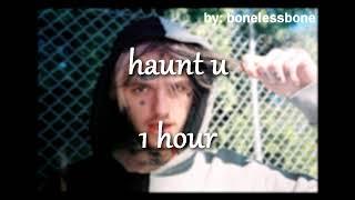 ☆ Lil Peep ☆ | Haunt U [1 Hour] [loop]