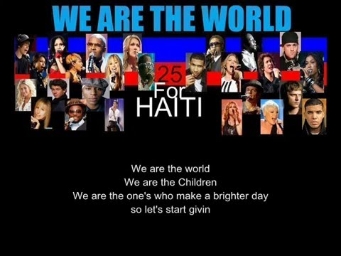 We Are The World 25 for Haiti ( Various Artists Lyrics )