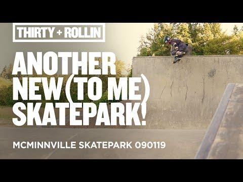 Another new (to me) skatepark!   McMinnville Skatepark 090119   Aggressive Inline Skating